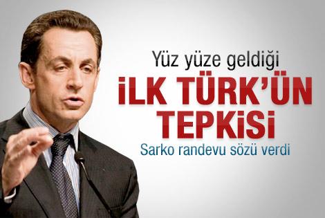 Yüz yüze geldiği ilk Türk'ten Sarkozy'e sitem