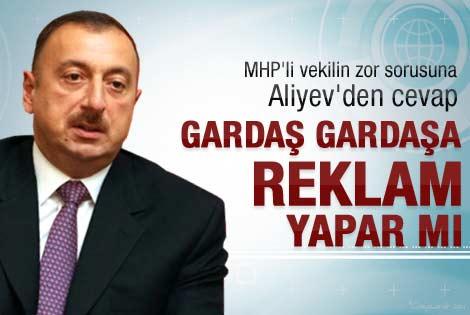MHP'li vekilden Aliyev'e zor soru