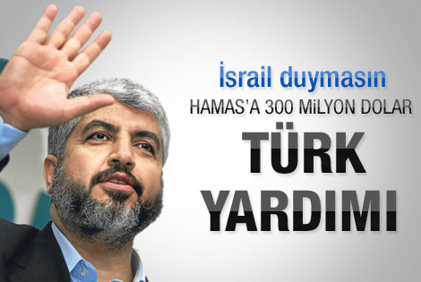Ankara'dan Hamas'a 300 milyon dolar