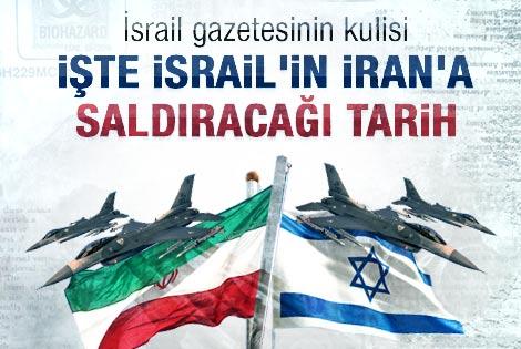 İsrail'in İran'a saldıracağı tarih