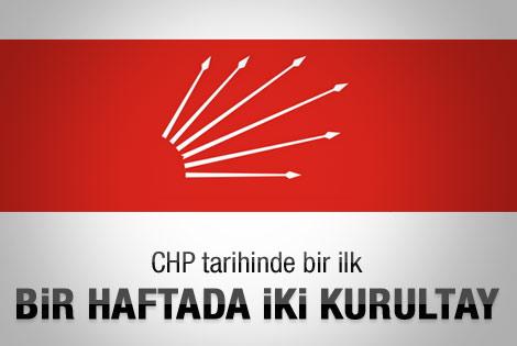 CHP'de çifte Kurultay