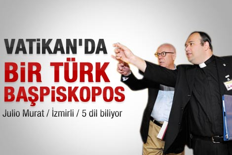 Vatikan'daki Türk başpiskopos Büyükelçi olarak atandı