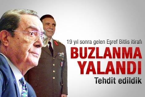 Eşref Bitlis'in ölümüyle ilgili önemli itiraf