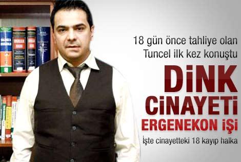 Erhan Tuncel'den 18 gün sonra önemli açıklamalar