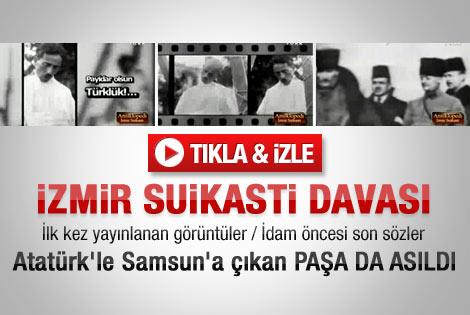 İzmir Suikastı davasında idam edilenlerin son sözleri
