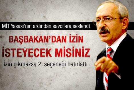 Kılıçdaroğlu: Savcılar Başbakan'dan izin istesin