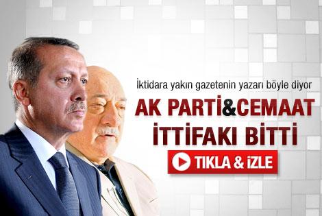AK Parti-cemaat ittifakı sona erdi