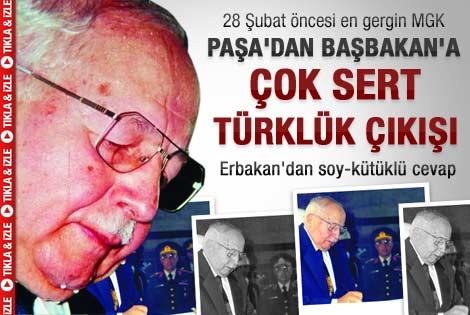 En gergin MGK'da Paşa'dan Erbakan'a Türklük çıkışı