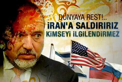 Lieberman'dan ABD ve Rusya'ya İran resti