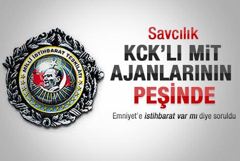 Savcılık KCK'lı MİT ajanlarının peşinde