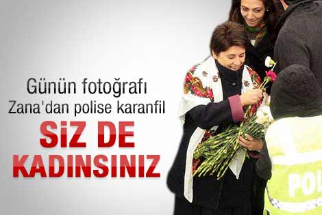 Leyla Zana ile kadın polisin karanfil diyaloğu