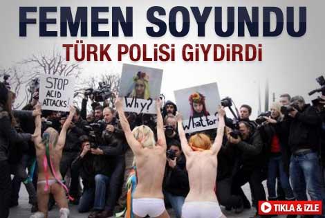 FEMEN üyeleri emniyete bornozla getirildi