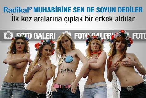 FEMEN kızlarını bir de kendilerinden dinleyin
