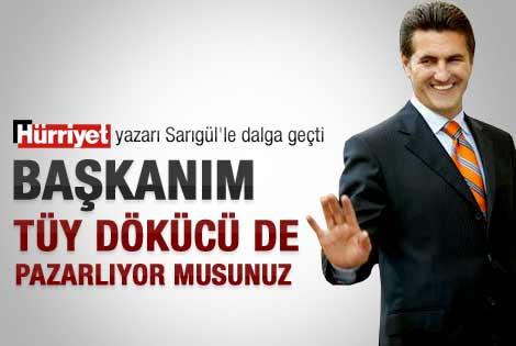 Hürriyet yazarı Sarıgül'le dalga geçti