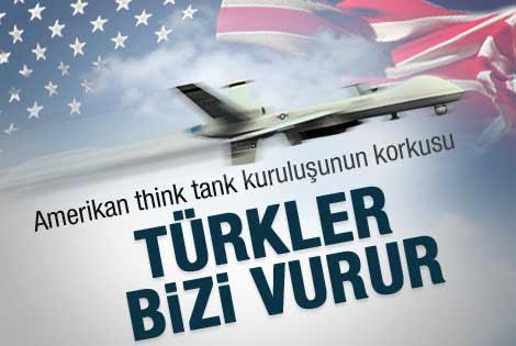 ABD'nin korkusu: Türkler bizi vurur