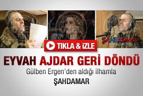 Ajdar'dan çok konuşulacak Şahdamar şarkısı - Video