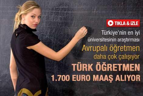 Türkiye'de öğretmenler 1700 euro maaş alıyor