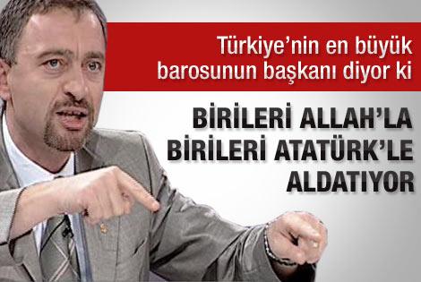 Kocasakal: Birileri Allah'la diğeri Atatürk'le aldatıyor