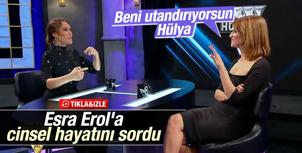 Hülya Avşar'dan Esra Erol'a utandıran seks sorusu