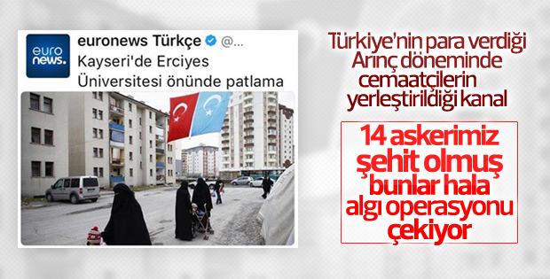 Euronews Kayseri saldırısında bile algı peşinde