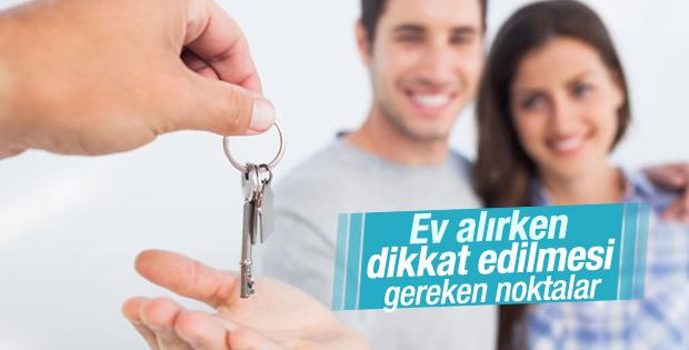 Ev almak isteyenlere öneriler