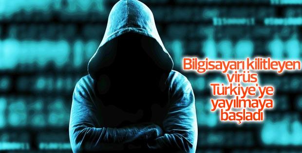 Bilgisayarı kilitleyen virüs Türkiye'ye yayılmaya başladı