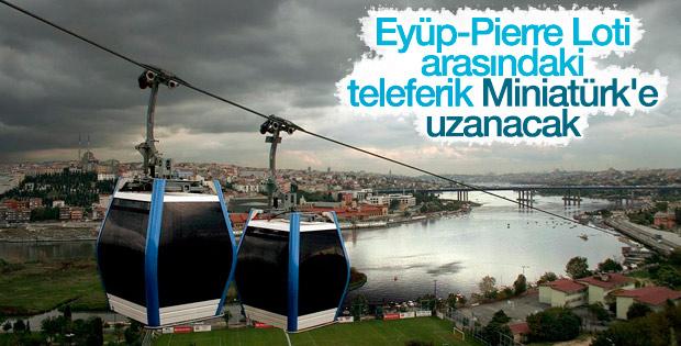 Eyüp-Pierre Loti-Miniatürk teleferik projesi başlıyor