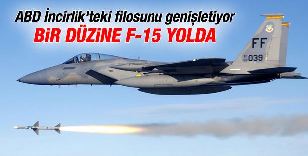 ABD, İncirlik Üssü'ne F-15 savaş uçağı gönderiyor