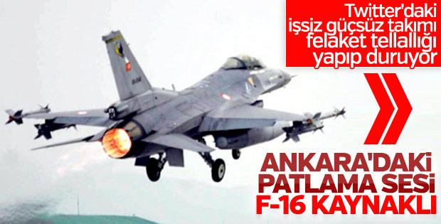 Ankara'daki patlama sesi F-16 uçuşundan kaynaklandı