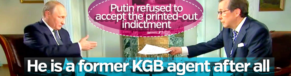 Putin refused to accept the printed-out indictment