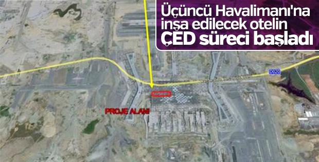 Üçüncü Havalimanı'na 451 odalı otel inşa edilecek