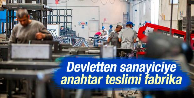 Devlet sanayiciye anahtar teslim fabrika verecek