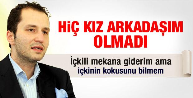 Fatih Erbakan: Hiç kız arkdaşım olmadı