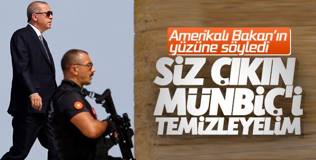 Başkan Erdoğan'dan Amerikalı Bakan'a Münbiç uyarısı