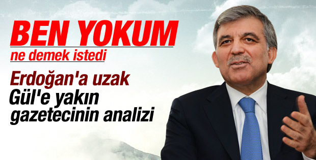 Fehmi Koru'dan Abdullah Gül analizi