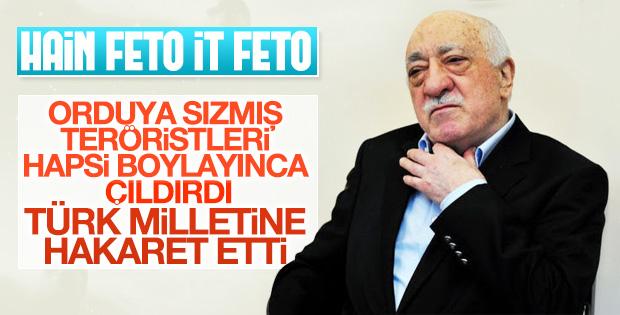 FETO Türk milletine ahmak dedi