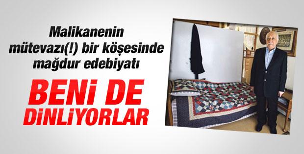 Fethullah Gülen: Beni de dinlediler