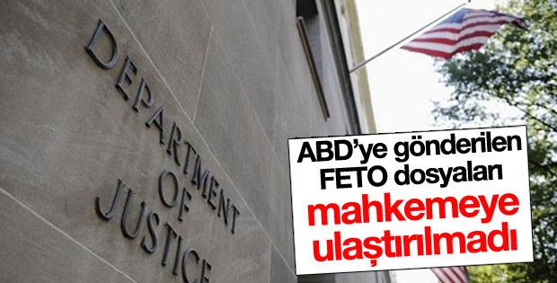 ABD'ye gönderilen FETO dosyaları mahkemeye ulaştırılmadı
