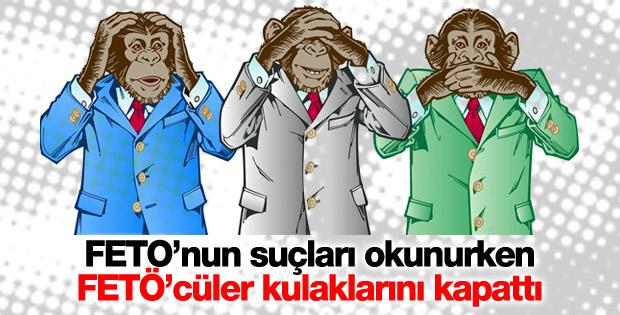 FETÖ'cüler Gülen'in suçları okunurken kulaklarını kapattı