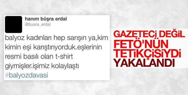 FETÖ'cü Hanım Büşra Erdal gözaltına alındı