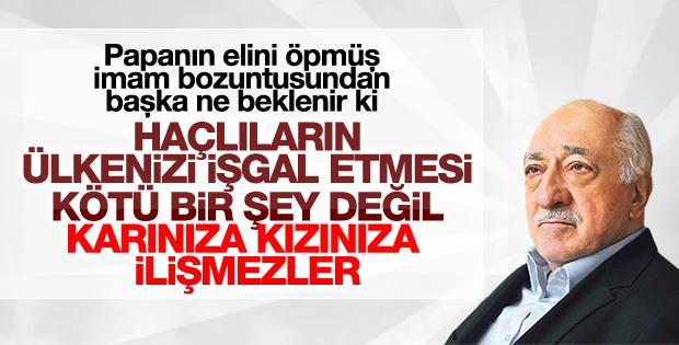 FETÖ elebaşı Gülen'den 'Haçlılar' güzellemesi