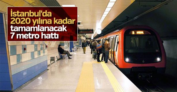 İstanbul'da 2020 yılına kadar tamamlanacak 7 metro hattı