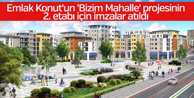 Emlak Konut'un 'Bizim Mahalle' projesinde yeni imza