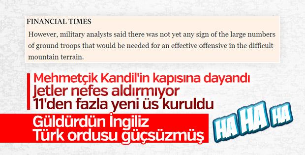 FT: Türkiye'nin Kandil için bölgede askeri yok