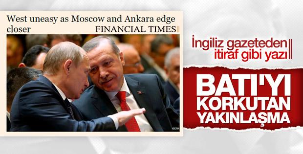 FT: Batı Ankara ile Moskova'nın yakınlaşmasından tedirgin