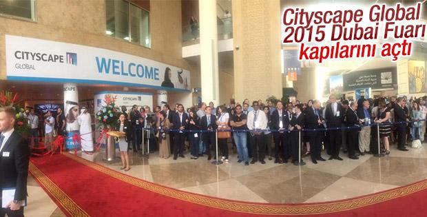 Dubai Cityscape Global 2015 açılışı yapıldı