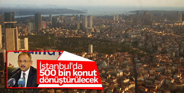 Bakan Özhaseki: 500 bin konutu dönüştürmeyi planlıyoruz