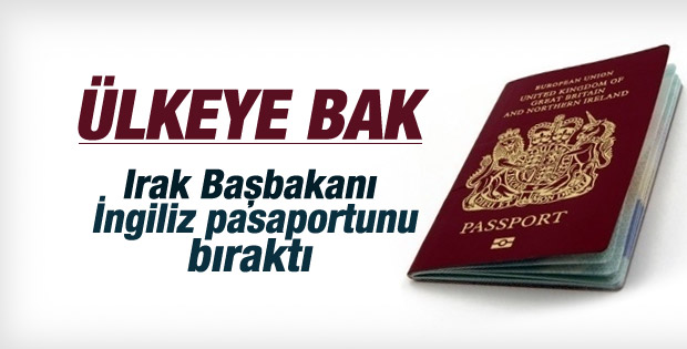 Haydar Abadi İngiliz pasaportunu bıraktı