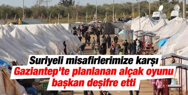 Gaziantep'te Suriyeli mültecilere yönelik kirli oyun
