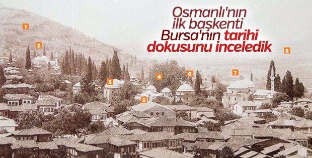 Bursa'nın tarihi dokusunu inceliyoruz